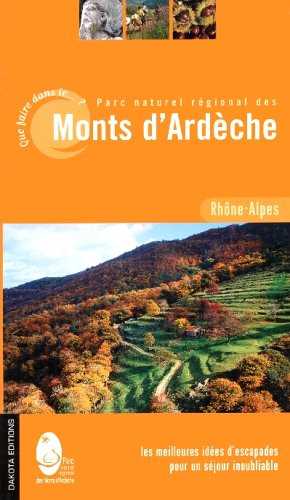 QUE FAIRE PNR MONTS ARDECHE 06