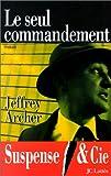Le Seul Commandement