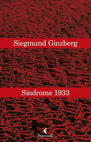 Sindrome 1933, qualcuno ha notato delle inquietanti analogie