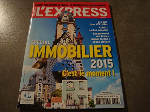 L' EXPRESS N° 3347 SPÉCIAL IMMOBILIER 2015
