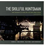 Skillful Huntsman, The: Visual Development of a Grimm Tale at Art Center College of Design