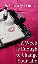 A Week is Enough to Change Your Life