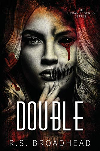 Double (The Urban Legends Series, Band 2) (Halloween-urban Legends Scary)