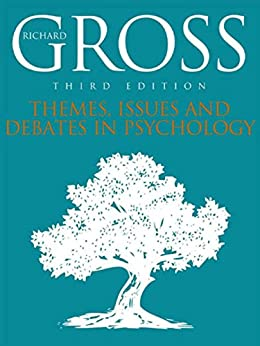 Themes, Issues, and Debates in Psychology, Third Edition by [Gross, Richard]