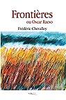 Frontières: ou Oscar Racso par Chevalley