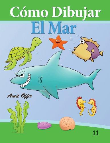 Portada del libro Cómo Dibujar: El Mar: Libros de Dibujo: Volume 11 (Cómo Dibujar Comics)