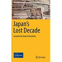 Japan's Lost Decade: Lessons for Asian Economies (ADB Institute Series on Development Economics)