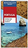 Baedeker SMART Reiseführer Portugal: Perfekte Tage im Land der Seefahrer - Andreas Drouve