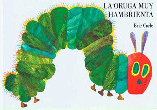 La Oruga Muy Hambrienta: Spanish Board Book
