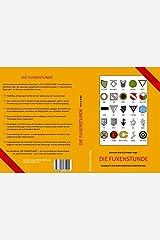 Die Fuxenstunde: Handbuch des Korporationsstudententums Taschenbuch