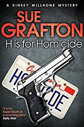 H is for Homicide: A Kinsey Millhone Mystery (Kinsey Millhone Alphabet series Book 8)