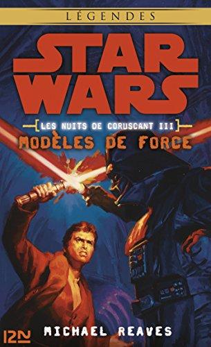 Star Wars légendes - Les nuits de Coruscant, tome 3