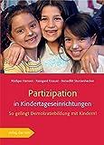 Partizipation in Kindertageseinrichtungen. So gelingt Demokratiebildung mit Kindern! - Rüdiger Hansen, Raingard Knauer, Benedikt Sturzenhecker
