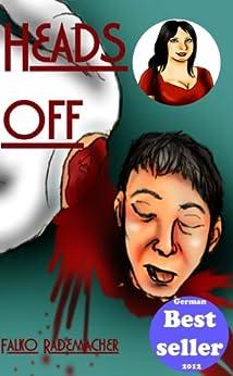 Heads Off (A Lisa Becker Mystery Book 1) by [Rademacher, Falko]
