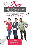 Best Books For Tweens - Boy Puberty: How to Talk About Puberty Review