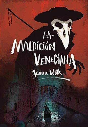 La maldición veneciana par Janine Wilk