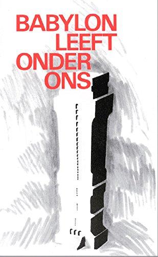 Babylon leeft onder ons (Dutch Edition) por J.I. van Baaren