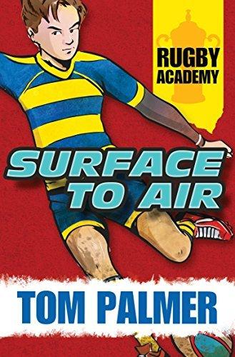 Surface to Air (Rugby Academy ) by Tom Palmer (2015-02-15) par Tom Palmer;