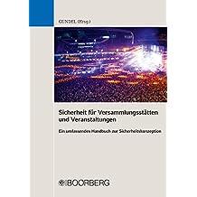 Sicherheit für Versammlungsstätten und Veranstaltungen: Ein umfassendes Handbuch zur Sicherheitskonzeption