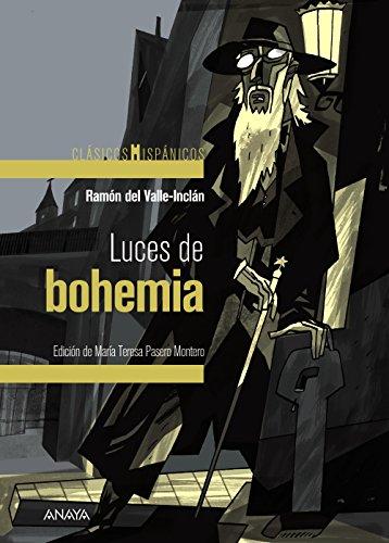 Luces de bohemia (Clásicos - Clásicos Hispánicos) por Ramón del Valle-Inclán