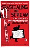 Stealing the Scream: The Hunt for a Missing Masterpiece