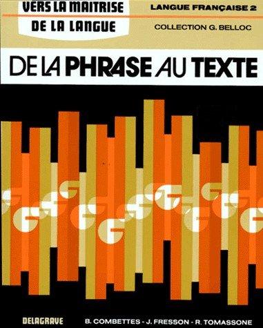 De la phrase au texte, tome 2, 4e. Langue française