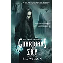 Guardians of the Sky: Volume 2 (Guardian Series)