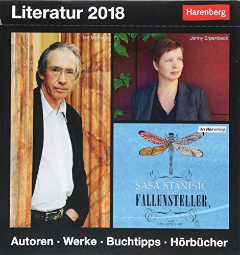 Literatur - Kalender 2018: Autoren, Werke, Buchtipps, Hörbücher