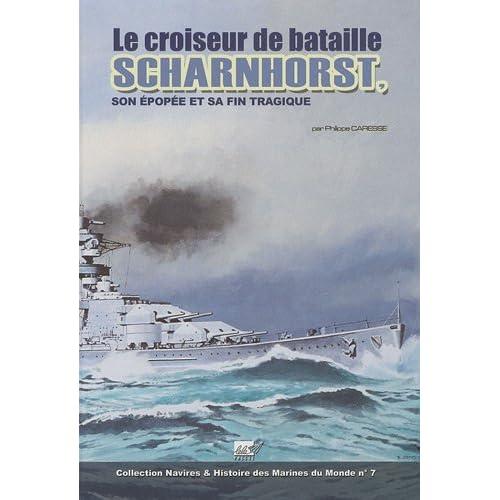 Le Croiseur de bataille Scharnhorst : Son épopée et sa fin tragique