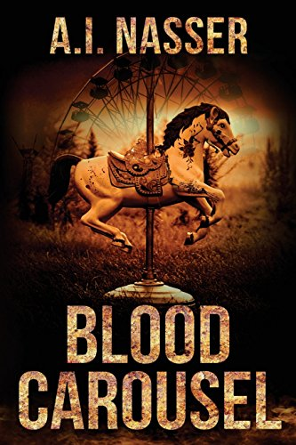 Blood Carousel: Volume 1 (The Carnival Series)