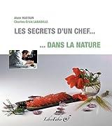 Les secrets d'un chef. dans la nature