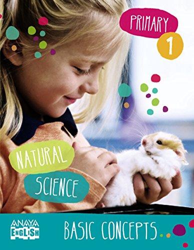 Natural Science 1. Basic Concepts. (Anaya English) - 9788467845549