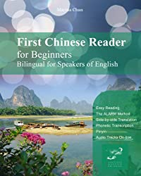 First Chinese Reader for Beginners Bilingual for Speakers of English (Graded Chinese Reader Book 1) (English Edition)