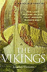 A Brief History of the Vikings (Brief Histories) (English Edition)