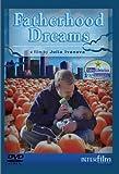 Fatherhood Dreams [Import USA Zone 1]