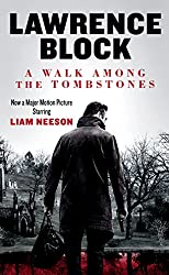 A Walk Among the Tombstones (Matthew Scudder Mysteries Book 10)