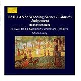 SMETANA: Wedding Scenes / Libuse's Judgement - Robert Stankovsky
