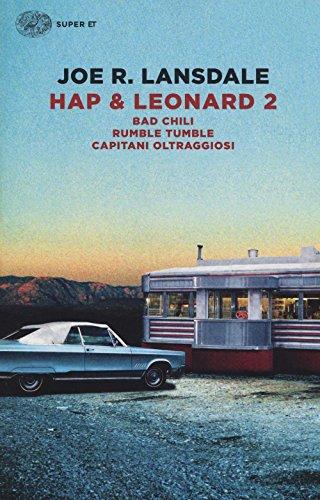 hap-leonard-2-bad-chili-rumble-tumble-capitani-oltraggiosi