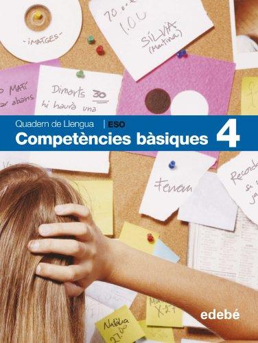 Quadern de Llengua Competències Bàsiques 4-9788423689224
