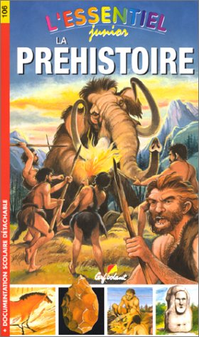 L'essentiel junior Tome 106 : La préhistoire