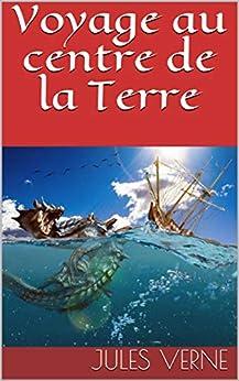 Voyage Au Centre De La Terre por Jules Verne Gratis