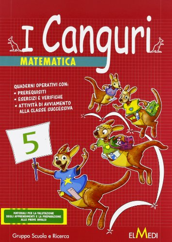 I canguri. Matematica. Per la 5ª classe elementare