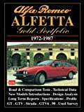 ALFA ROMEO ALFETTA Gold Portfolio 1972-87: Road and Comparison Tests, Model Introductions, History. Design Analysis and Technical Data Articles (Brooklands Books Road Tests Series)