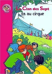 """Afficher """"Le Clan des Sept va au cirque"""""""