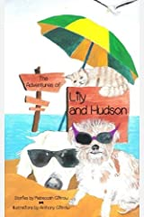 The Adventures of Lily and Hudson by Rebeccah Giltrow (2014-10-26) Paperback