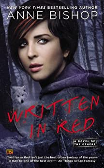 Written In Red: A Novel of the Others di [Bishop, Anne]