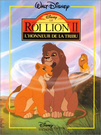 Le Roi lion II : l'honneur de la tribu par Collectif, Disney