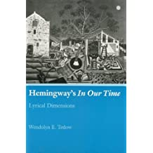"Hemingway's ""In Our Time"": Lyrical Dimensions"
