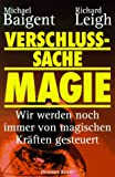 Verschlusssache Magie - Michael Baigent