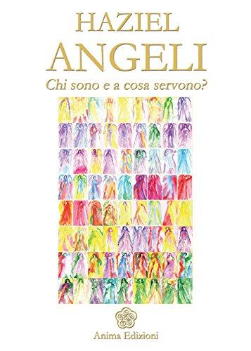 Angeli: Chi sono e a cosa servono?